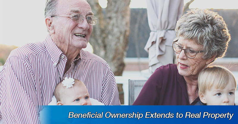 Beneficial Ownership Extends to Real Property