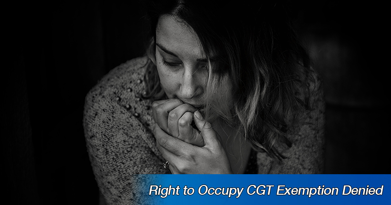 Right to Occupy CGT Exemption Denied